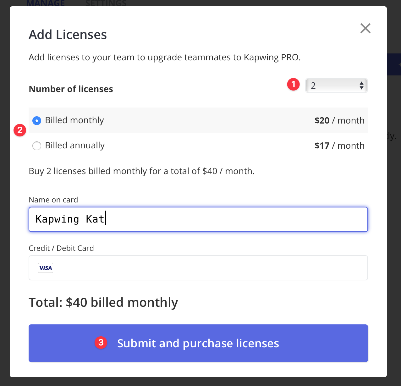 The add licenses modal allows you to purchase between 1-20 licenses and choose between monthly or annual billing.