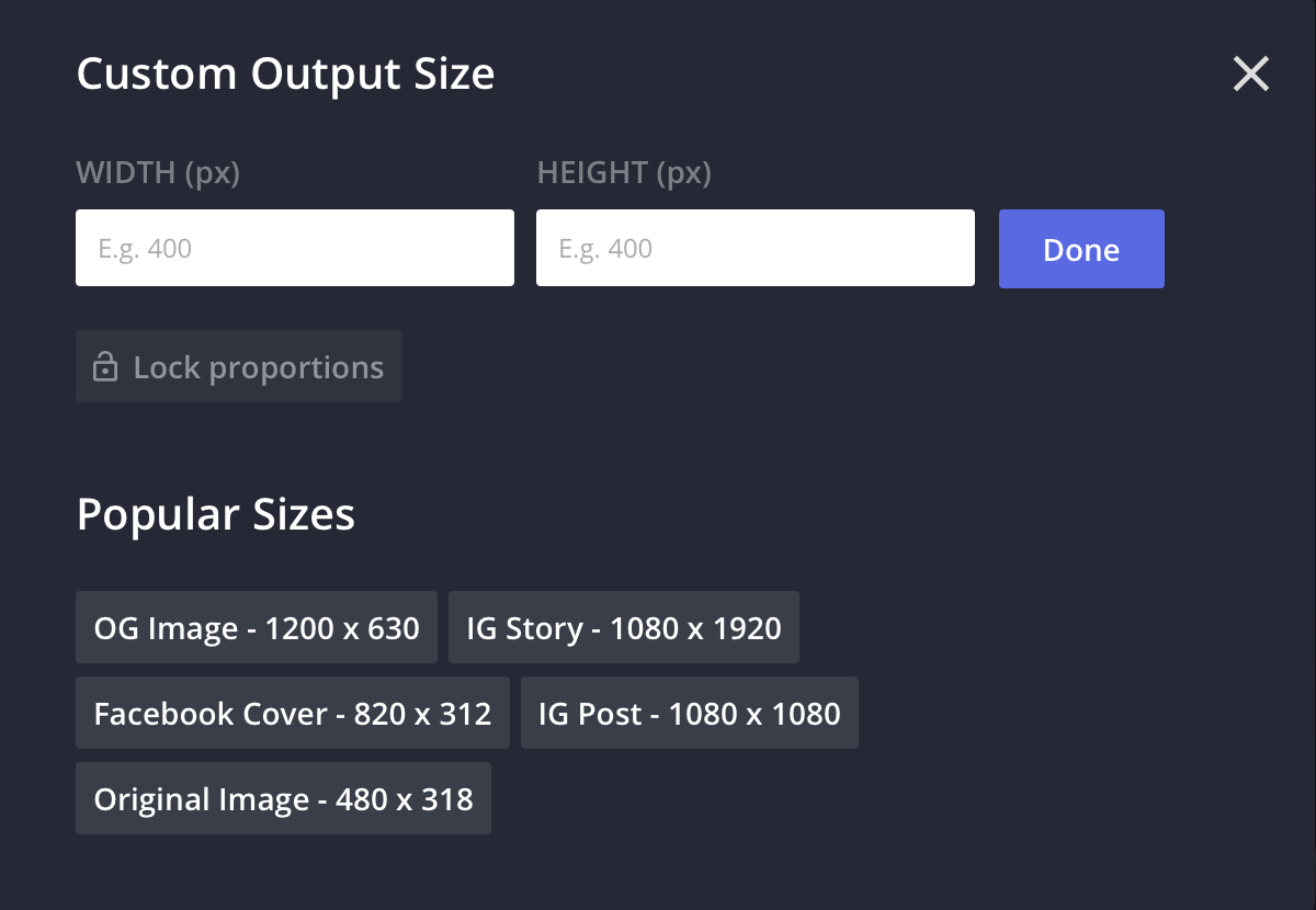 """A screenshot of the Custom Output Size modal. Users can manually type in their desired width and height in the input boxes, then click """"Done"""" to save it. There are also preset buttons at the bottom with the most popular export sizes for Instagram and Facebook."""