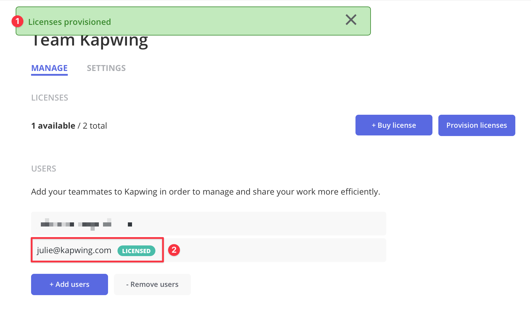 """A green confirmation toast message will appear to show licenses were successfully provisioned. You can also view a green """"Licensed"""" tag next to the email of provisioned team members.of"""