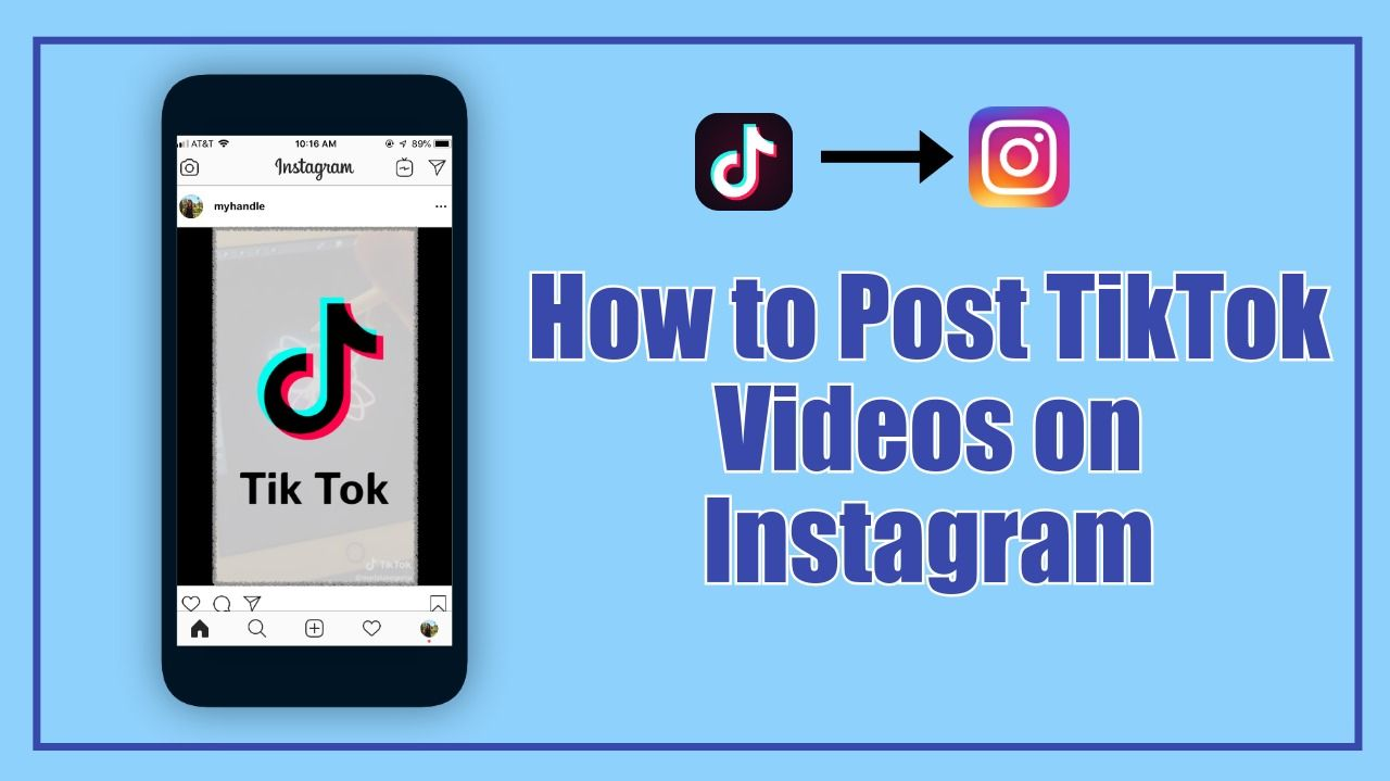 How to Post a TikTok Video on Instagram