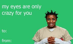 orange is the new black valentines meme