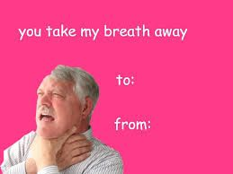 choking guy valentines meme