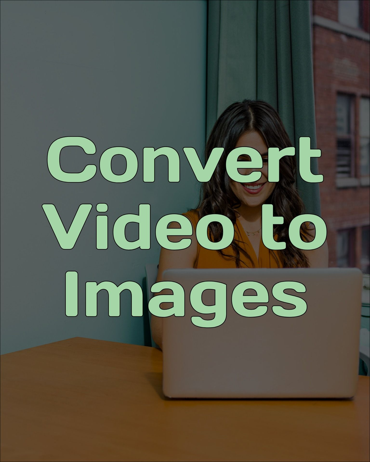 Convert Video to Images