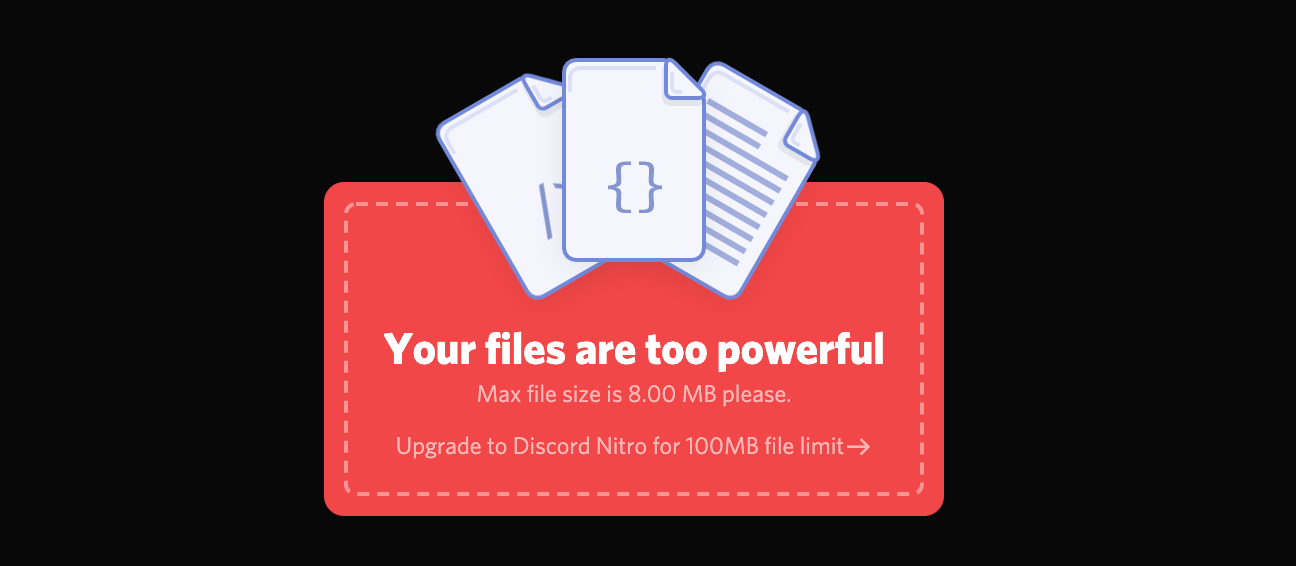 A screenshot of the alert shown when trying to upload a large file to Discord.