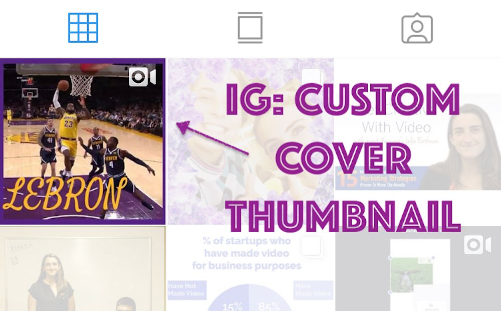 How to Add a Custom Thumbnail to an Instagram Video