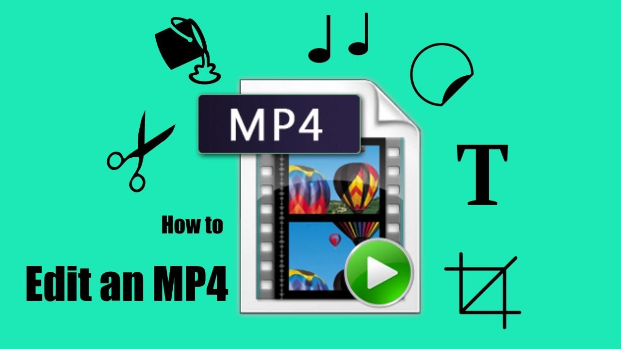 How to Edit an MP4