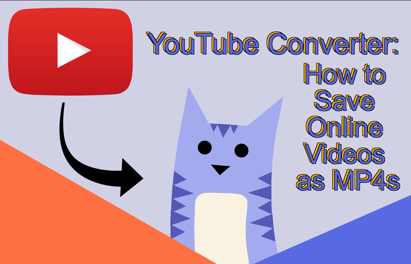 YouTube Converter: How to Save Online Videos as MP4s