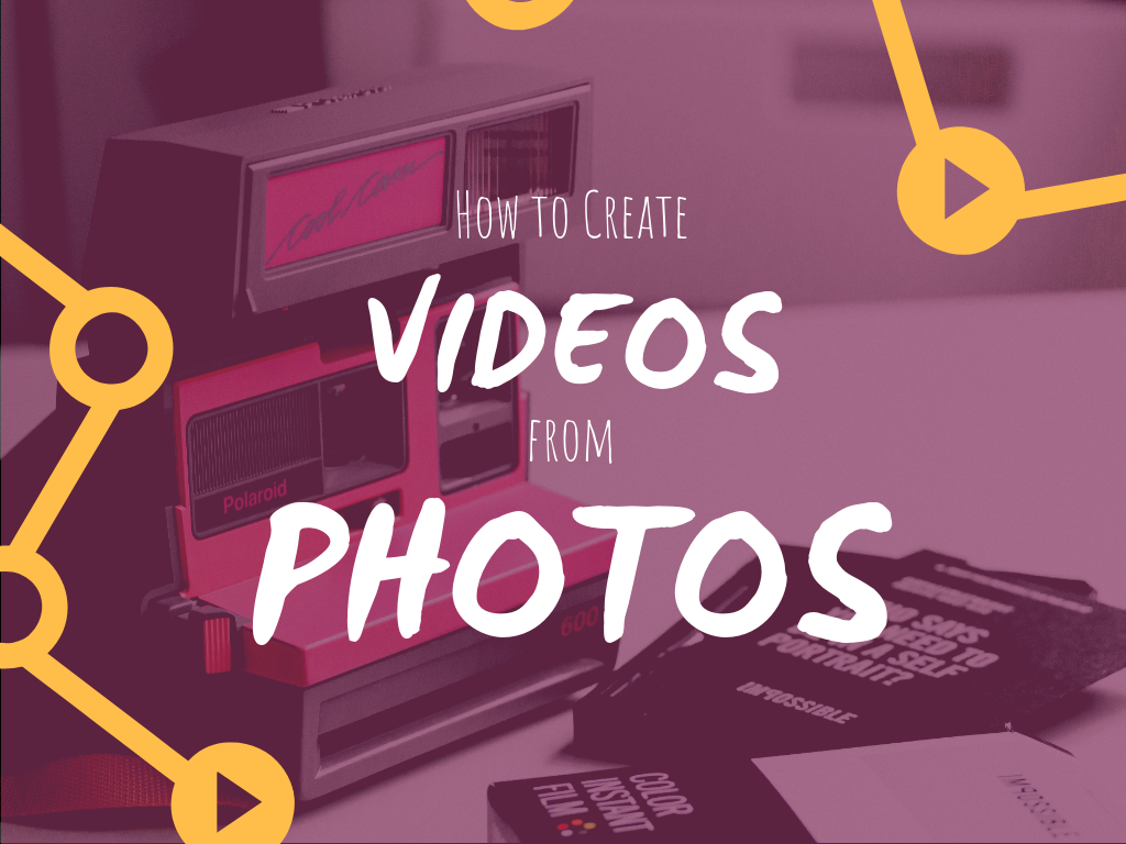 How to Create Videos from Photos