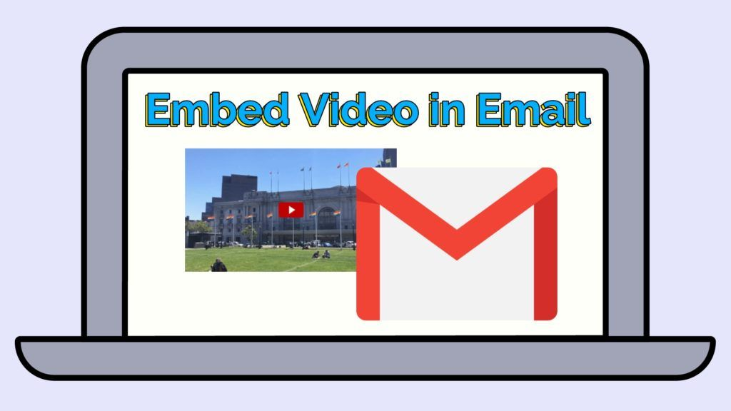 How to Embed a YouTube Video in an Email