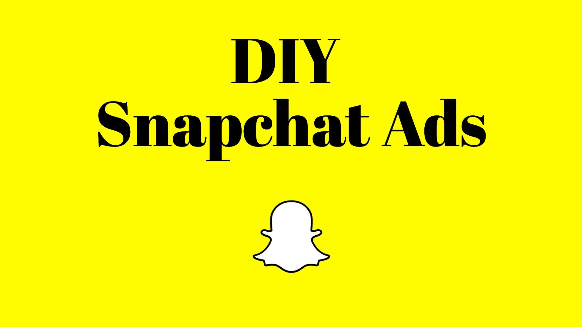 How-to Make Quick DIY Snapchat Ads