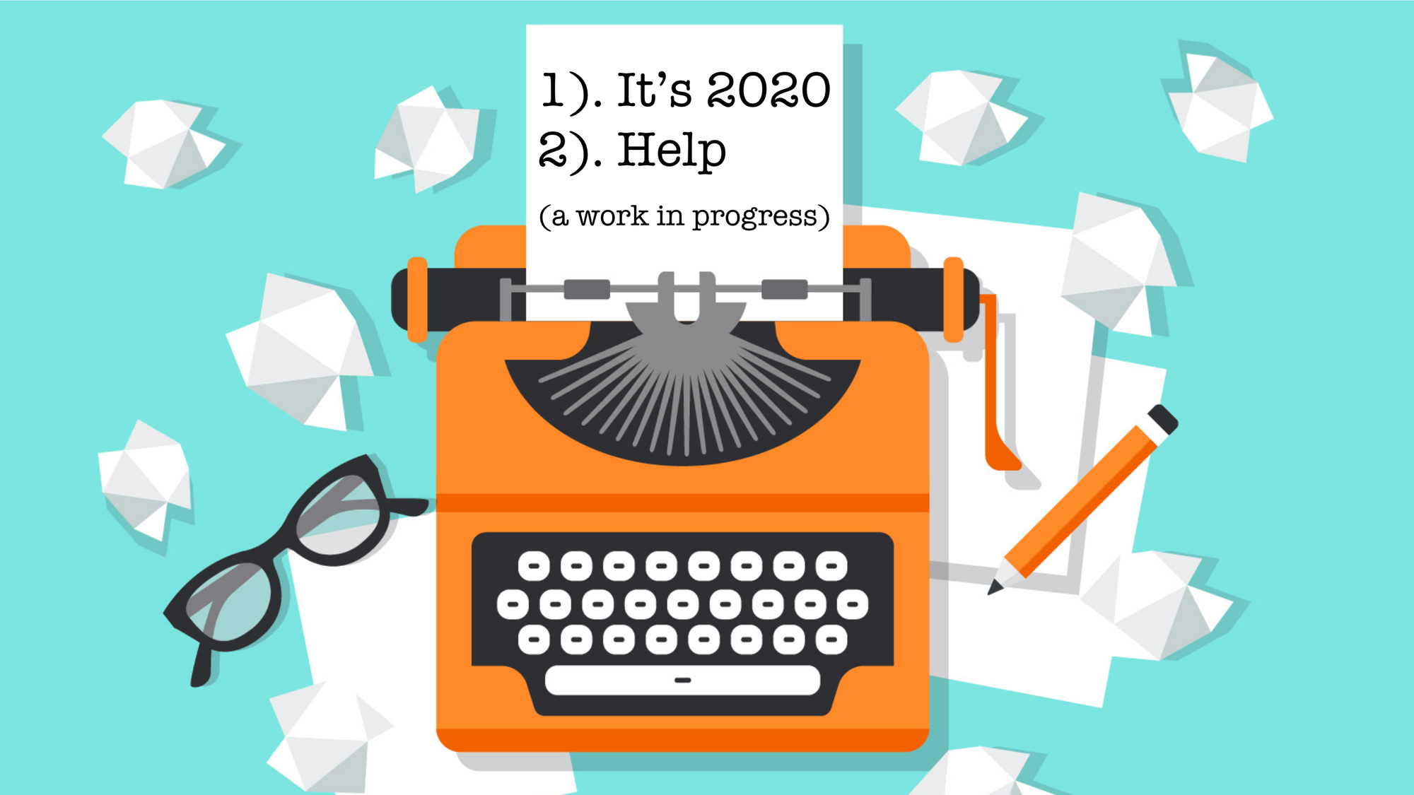 Writer's Block: Starting a Career in Writing in 2020