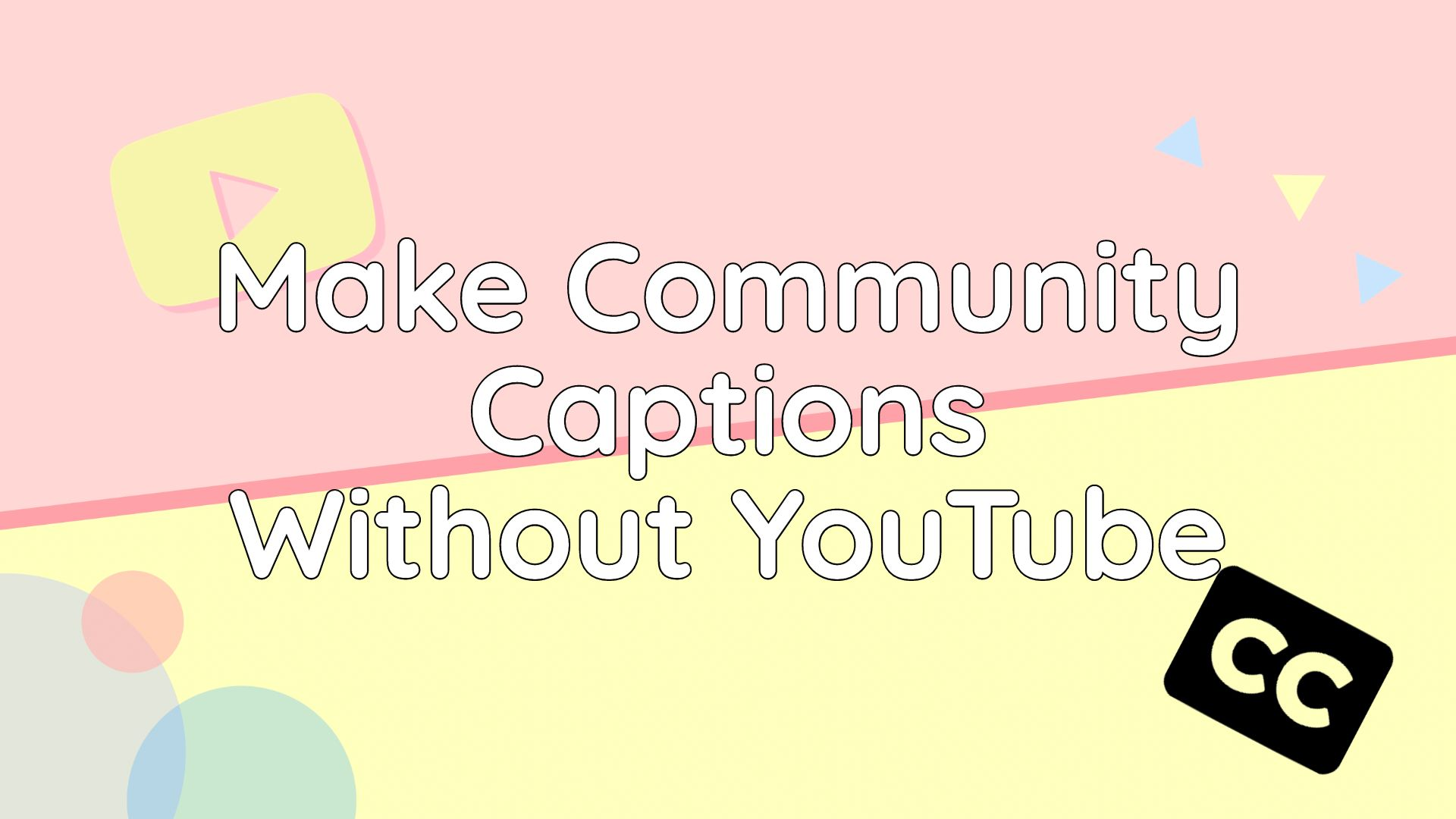 Community Captions Are Gone on YouTube: This is How To Get Them Back