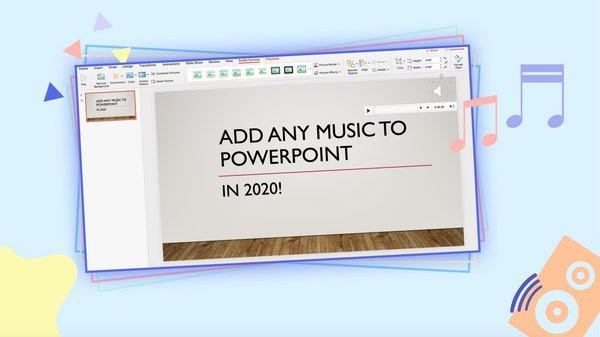 How to Add Music to PowerPoint – 2020