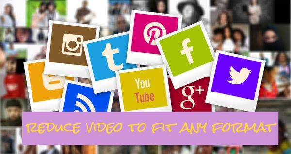 Reduce Video File Size Online: Post Your Videos Anywhere