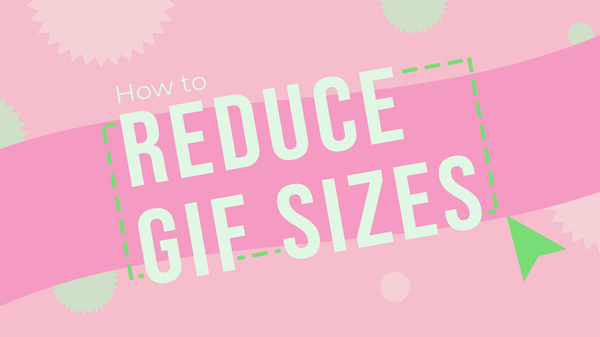 How to Reduce GIF Sizes Online