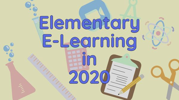 5 Tips for Elementary Teachers in 2020: Remote Learning, E-Learning, and SEL