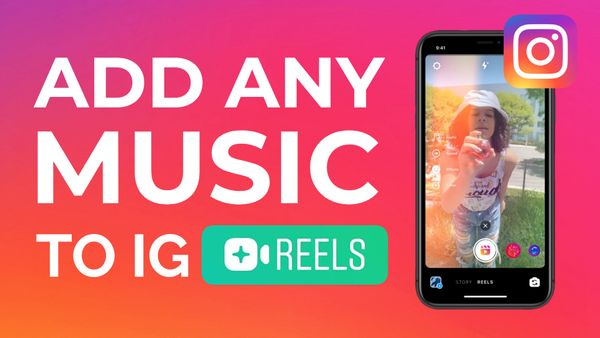 How to Add Any Music to an Instagram Reels Video