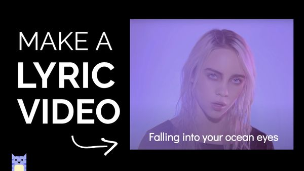 How to Make a Lyric Video Online