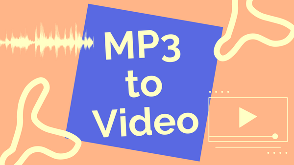How to Convert MP3 to Video Online for Free