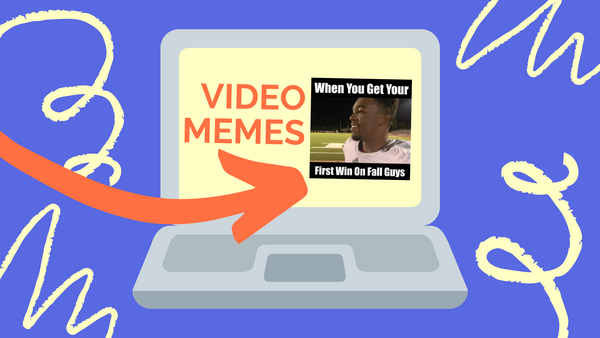 How to Make Video Memes on Your Computer