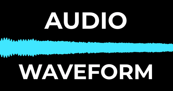 How to Make Audio Waveforms for Your Podcast
