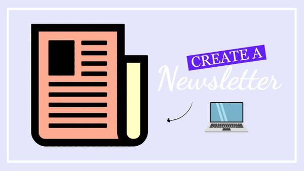 How to Create a Newsletter (Free Template)