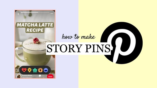 How to Make Pinterest Story Pins on Desktop and Mobile