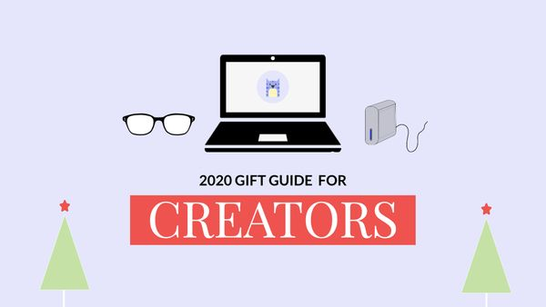 Holiday Gift Guide 2020: Gift Ideas for Content Creators