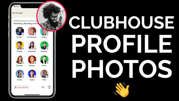 How to Make a Custom Clubhouse Profile Picture