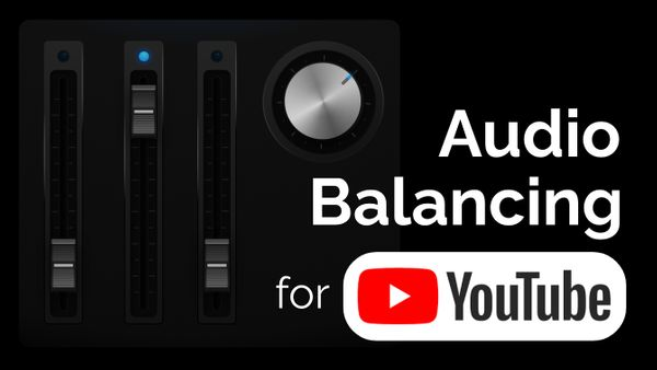How to Balance Audio Layers for YouTube