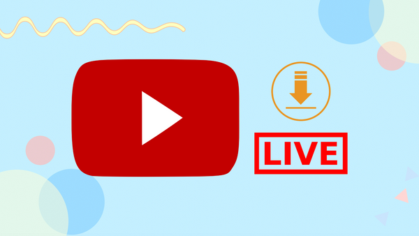 How to Download YouTube Live Streams in 2021